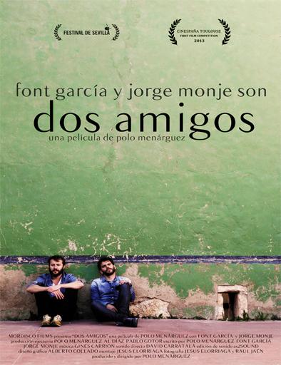 Dos amigos, una película de Polo Menárguez